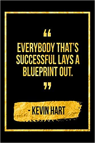 Everybody That\'s Successful Lays Out A Blueprint: Black ...
