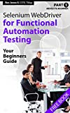 Absolute Beginner (Part 1) Selenium WebDriver for Functional Automation Testing: Your Beginners Guide