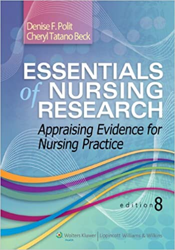 Essentials Of Nursing Research Appraising Evidence For