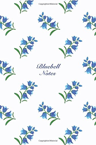 """Bluebell Notes: 6""""x9"""" Notebook Watercolor Texture Design Botanic Garden Flower Pattern Cover. 108 Blank Lined Pages Matte Softcover Note Book Journal pdf epub"""