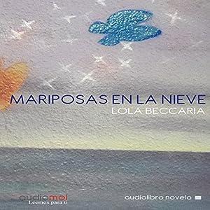Mariposas en la Nieve [Butterflies in the Snow] Audiobook