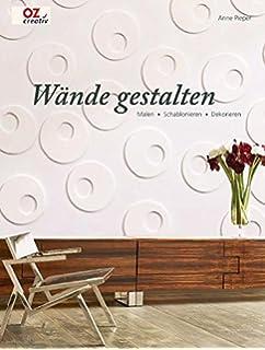 Schöne Wände selbst gestalten. Die besten Tipps zum Streichen ...
