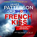 The French Kiss: BookShots Audiobook by James Patterson Narrated by Jean Brassard