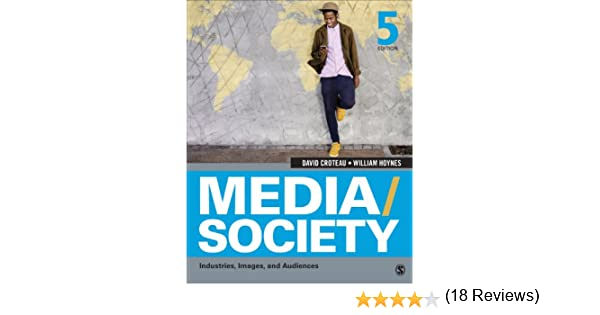 Mediasociety industries images and audiences kindle edition by mediasociety industries images and audiences kindle edition by david r croteau william d hoynes politics social sciences kindle ebooks fandeluxe Gallery