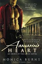 Assassin's Heart (Order of the Sicari Novels) Burns, Monica ( Author ) Sep-07-2010 Paperback