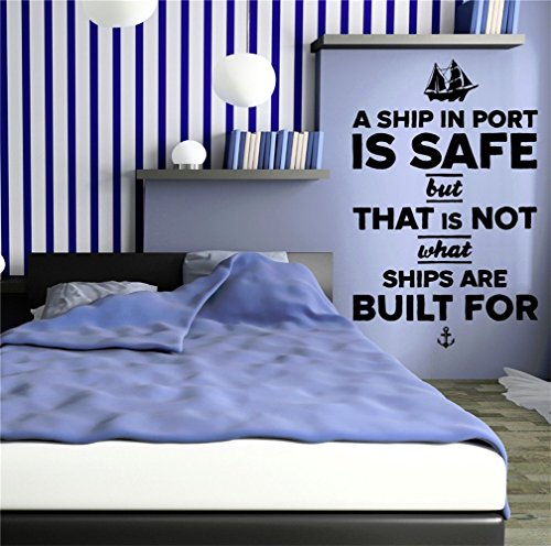 (jtzwcs Vinyl Removable Wall Stickers Mural Decal A ship in port is safe but that is not what ships are built for)