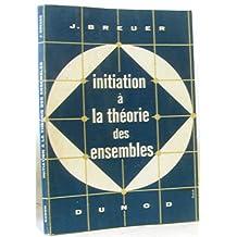 Broché - Initiation à la théorie des ensembles