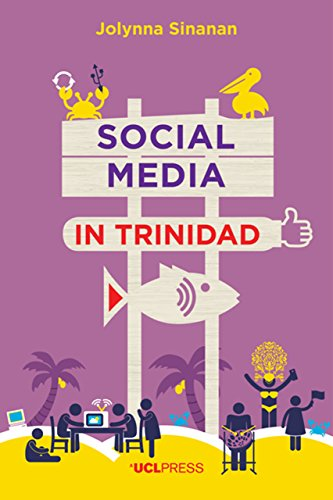 Search : Social Media in Trinidad: Values and Visibility