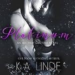 Platinum | K.A. Linde