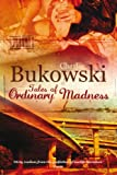 Tales of Ordinary Madness by Charles Bukowski front cover