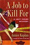 A Job to Kill For, Janice Kaplan, 1416532137