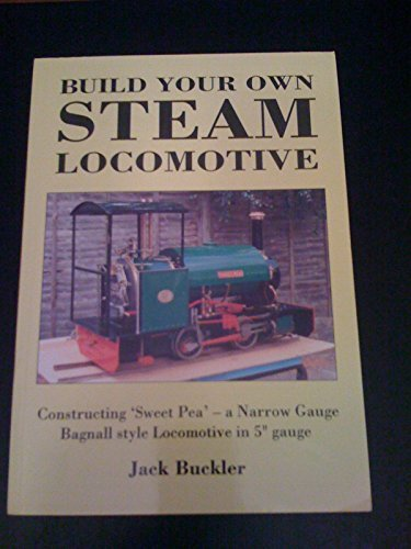 Build Your Own Steam Locomotive -
