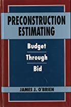 Preconstruction Estimating: Budget Through Bid