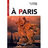 À Paris: Französische Lektüre für das 3. und 4. Lernjahr. Buch + Audio-CD (Lire et voyager)