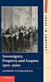 img - for Sovereignty, Property and Empire, 1500-2000 (Ideas in Context) by Andrew Fitzmaurice (2014-10-27) book / textbook / text book