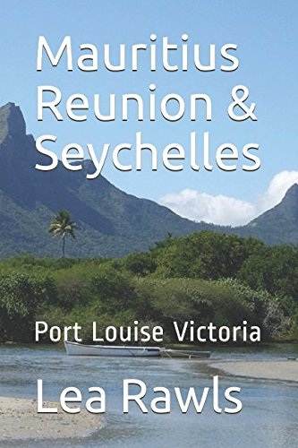 Mautitius Reunion & Seychelles: Port Louise Victoria (Photo Book)