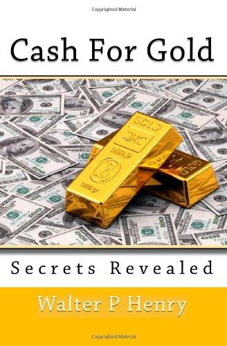 Cash For Gold Secrets Revealed pdf