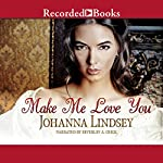 Make Me Love You | Johanna Lindsey