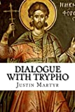 img - for Dialogue with Trypho book / textbook / text book