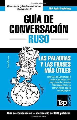 Guia de Conversacion Español-Ruso y vocabulario tematico de 3000 palabras (Spanish Edition) [Andrey Taranov] (Tapa Blanda)
