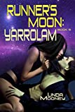 Runner's Moon: Yarrolam