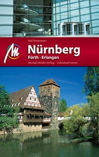 Nürnberg - Fürth - Erlangen MM-City: Reisehandbuch mit vielen praktischen Tipps.