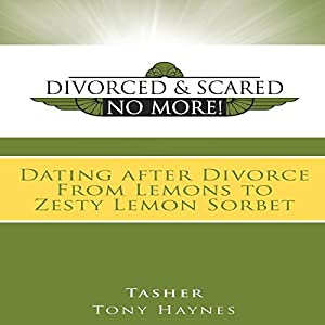 Divorced and Scared No More! Audiobook