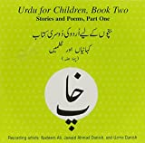 Urdu for Children, Book 2: Stories and Poems, Part 1