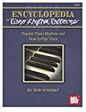 img - for Encyclopedia of Piano Rhythm Patterns: Popular Piano Rhythms and How to Play Them by Bob Kroepel (2016-03-09) book / textbook / text book
