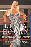 Wrestling the Hulk, Linda Hogan, 0062030205