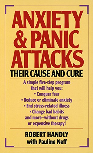 Anxiety & Panic Attacks: Their Cause and - Mo Cure The By
