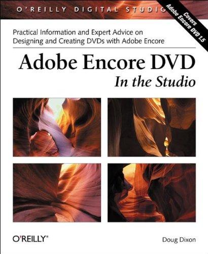 Adobe Encore DVD In the Studio (O'Reilly Digital Studio) -