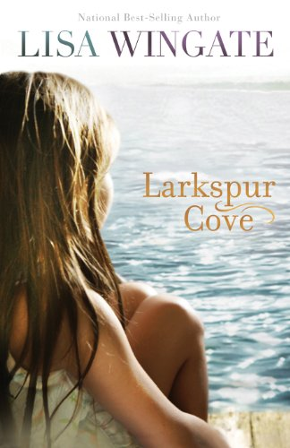 Larkspur Cove (The Shores of Moses Lake Book #1) by [Wingate, Lisa]