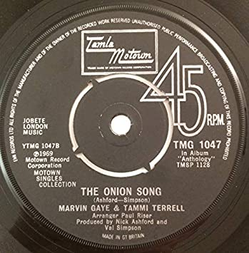 You Are Everything / The Onion Song - Diana Ross & Marvin Gaye / Marvin Gaye & Tammi Terrell 7