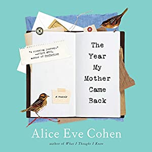 Year My Mother Came Back Audiobook