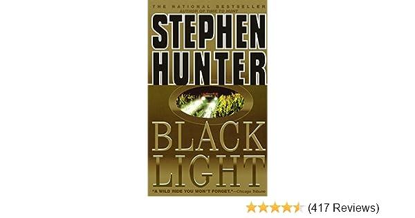 Black Light Stephen Hunter