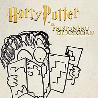 Harry Potter y el Prisionero de Azkaban de Destripando la