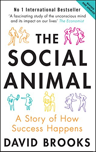 Social Animal: A Story of How Success Happens