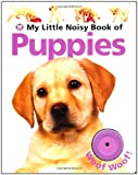 My Little Noisy Book of Puppies, Roger Priddy, 0312505779