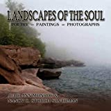 Landscapes of the Soul, Nancy C. Storch Silverman and Julie Ann Monroe, 1450055605