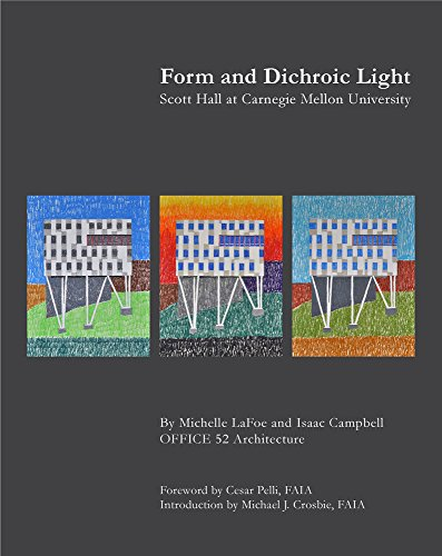 Form and Dichroic Light: Scott Hall at Carnegie Mellon University