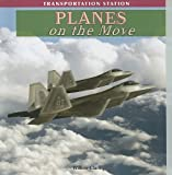 Planes on the Move, Willow Clark, 1435897528
