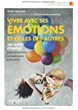 Vivre avec ses émotions et celles des autres : Edition 2014