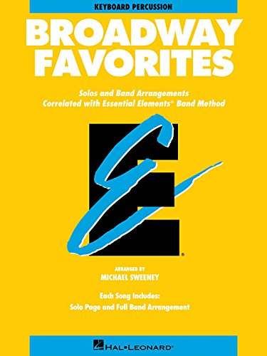 Essential Elements Broadway Favorites: Keyboard Percussion