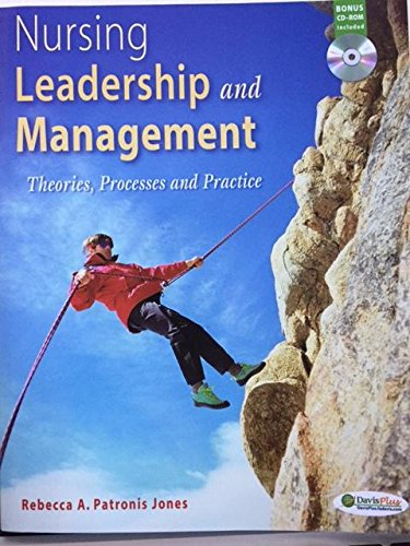 leadership and management in nursing practice Essentials of nursing leadership and management / diane k whitehead, sally a  weiss,  ity improvement, legal parameters of nursing practice, and ethical.