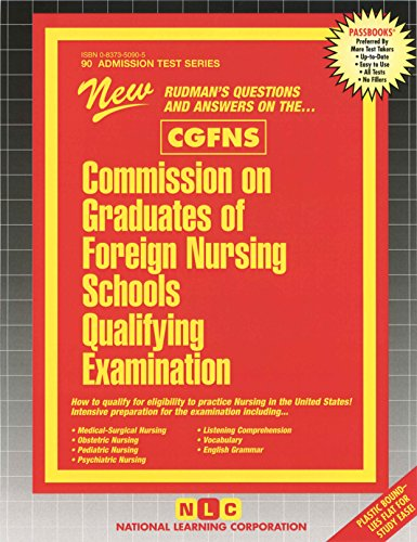 Commission on Graduates of Foreign Nursing Schools Qualifying Examination (Cgfns (ATS90) (Admission Test Series)