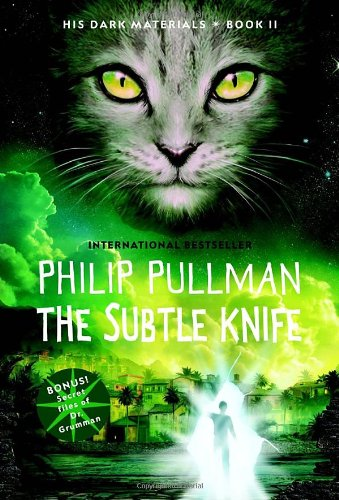 The Subtle Knife - Book #2 of the His Dark Materials