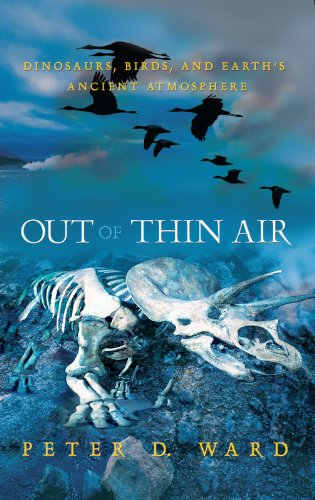 [BOOK] Out of Thin Air: Dinosaurs, Birds, and Earth's Ancient Atmosphere<br />KINDLE