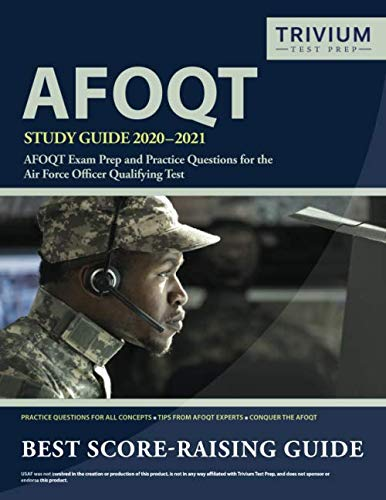 Best AFOQT Study Guide 2020-2021: AFOQT Exam Prep and Practice Questions for the Air Force Officer Qualifying Test