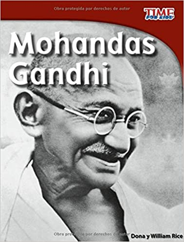 Mohandas Gandhi (TIME For Kids en Español, Level 3): Amazon.es: Dona Rice, William Rice: Libros